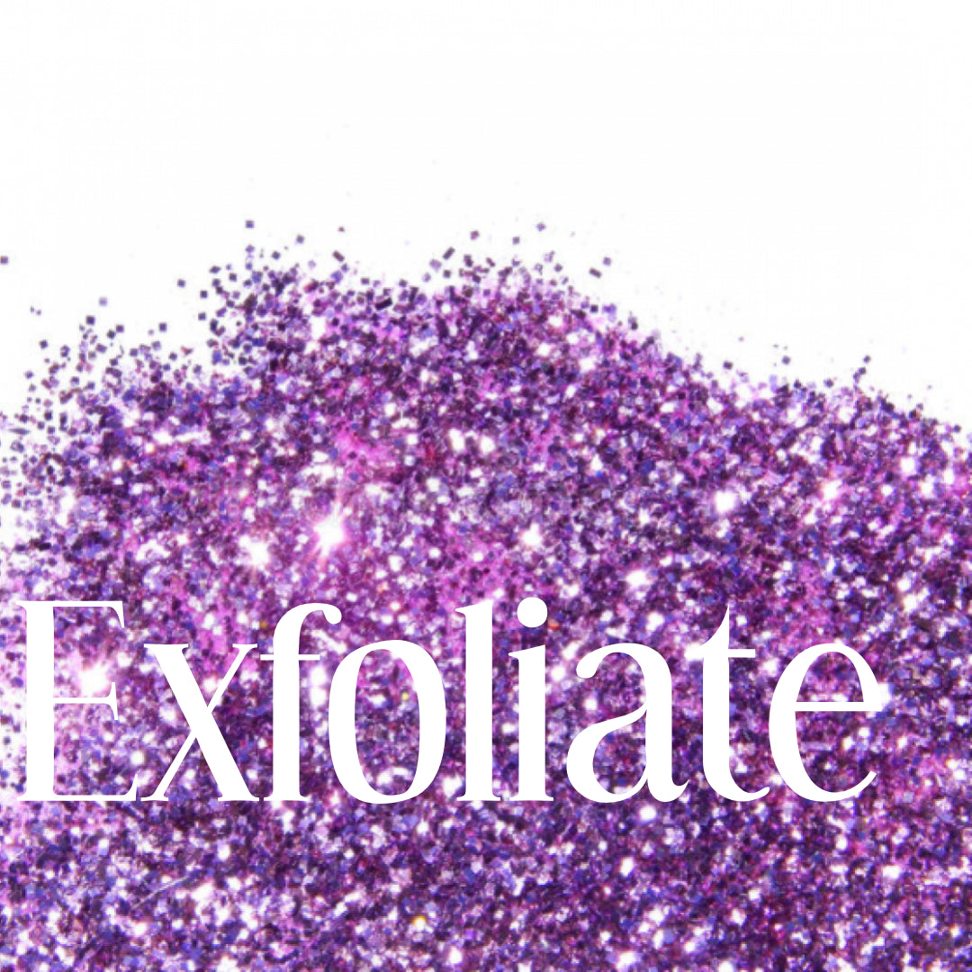 Exfoliation.  Why it is key to healthy, vibrant skin!