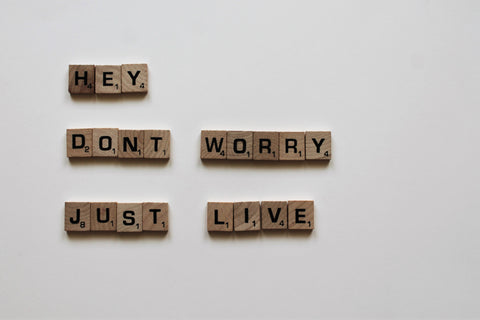Words Don't Worry Just Live