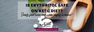 Is Erythritol Keto?