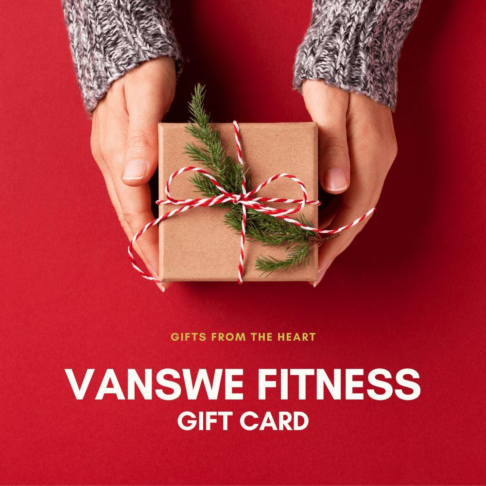 Gift Card | Vanswe Fitness Gift Card Vanswe