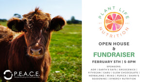 Charity Support 2020; Open House & Fundraiser for PEACE @ Plant Life Nutrition Feb. 5, 2020