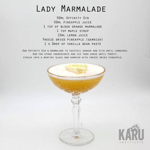 •	Lady Marmalade Affinity Gin cocktail recipe by Karu Distillery Pineapple Juice blood orange marmalade maple syrup lemon juice freeze dried pineapple garnish vanilla bean paste