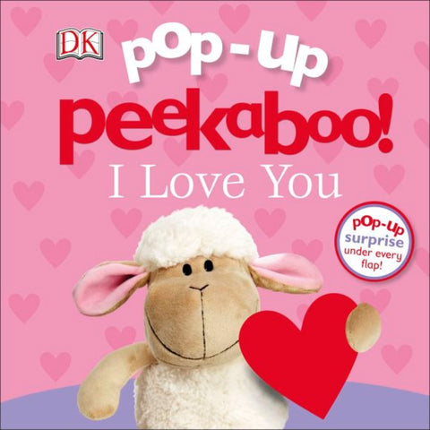 DK Books Pop-Up Peekaboo! I Love You