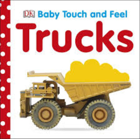 DK Books Baby Touch & Feel Trucks