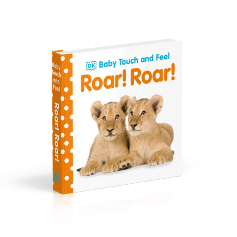 DK Books - Baby Touch and Feel Roar Roar