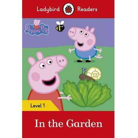 Peppa Pig In the Garden - Lady Bird Readers Level 1
