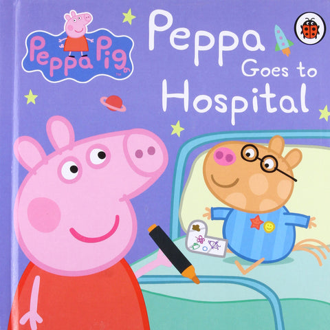 Peppa Pig Goes to Hospital: My First Story Book