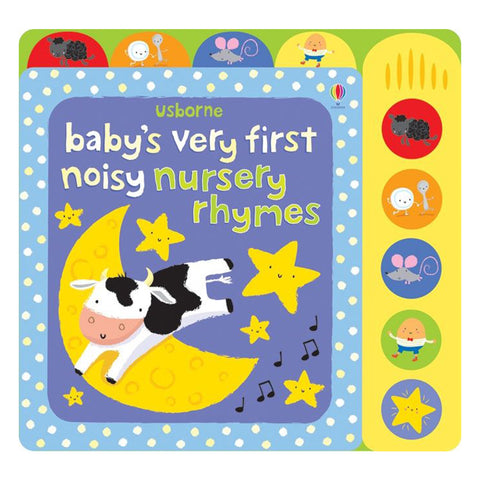 Usborne - Baby's Very First Noisy Nursery Rhymes Book