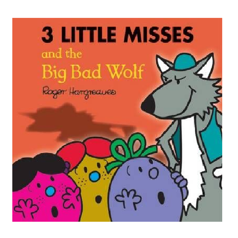 The 3 Little Miss & Big Bad Wolf