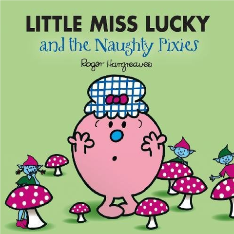 Little Miss Lucky & Pixies
