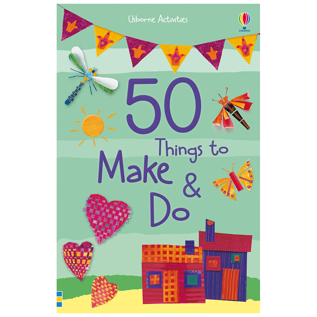 Usborne - 50 Things to Make & Do Book
