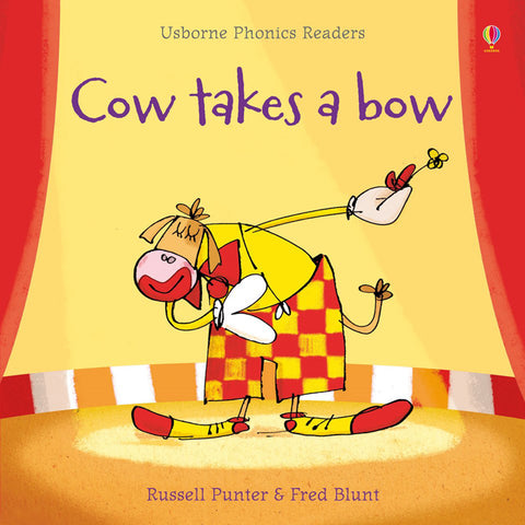 Usborne Phonics - Cow Takes a Bow