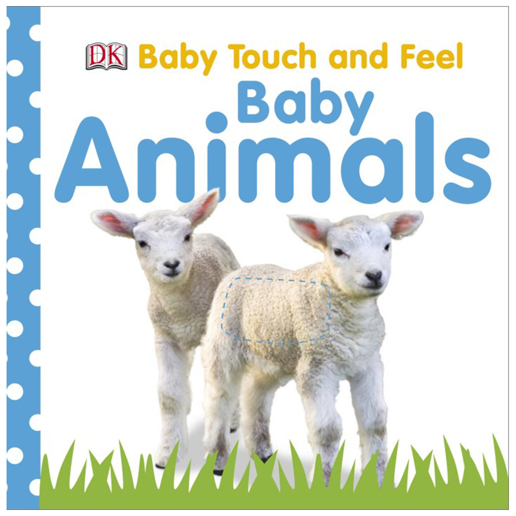 DK Books - Baby Touch and Feel Baby Animals
