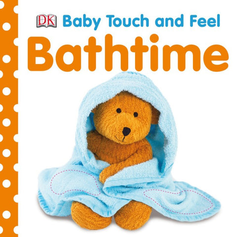 DK Books - Baby Touch and Feel Bathtime