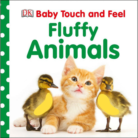 DK Books - Baby Touch and Feel Fluffy Animals