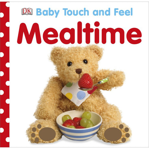 DK Books - Baby Touch and Feel Mealtime