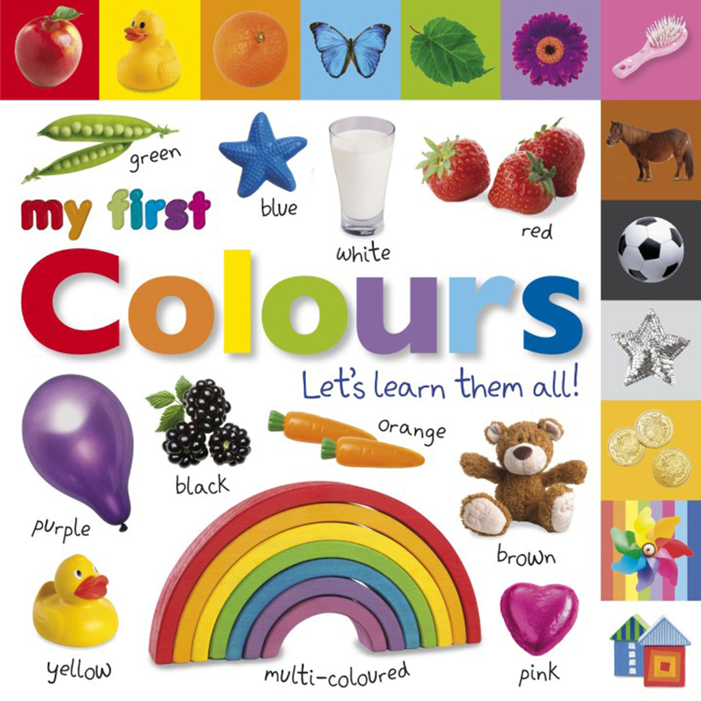 DK Books - My First Colours Let's Learn Them All