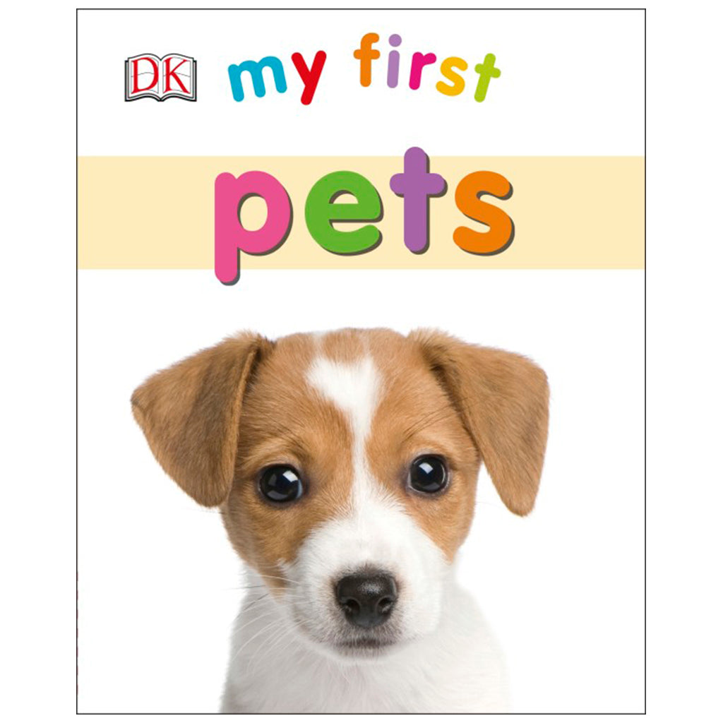 DK Books - My First Pets