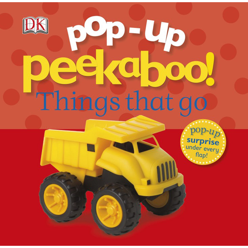 DK Books - Pop-Up Peekaboo! Things that go