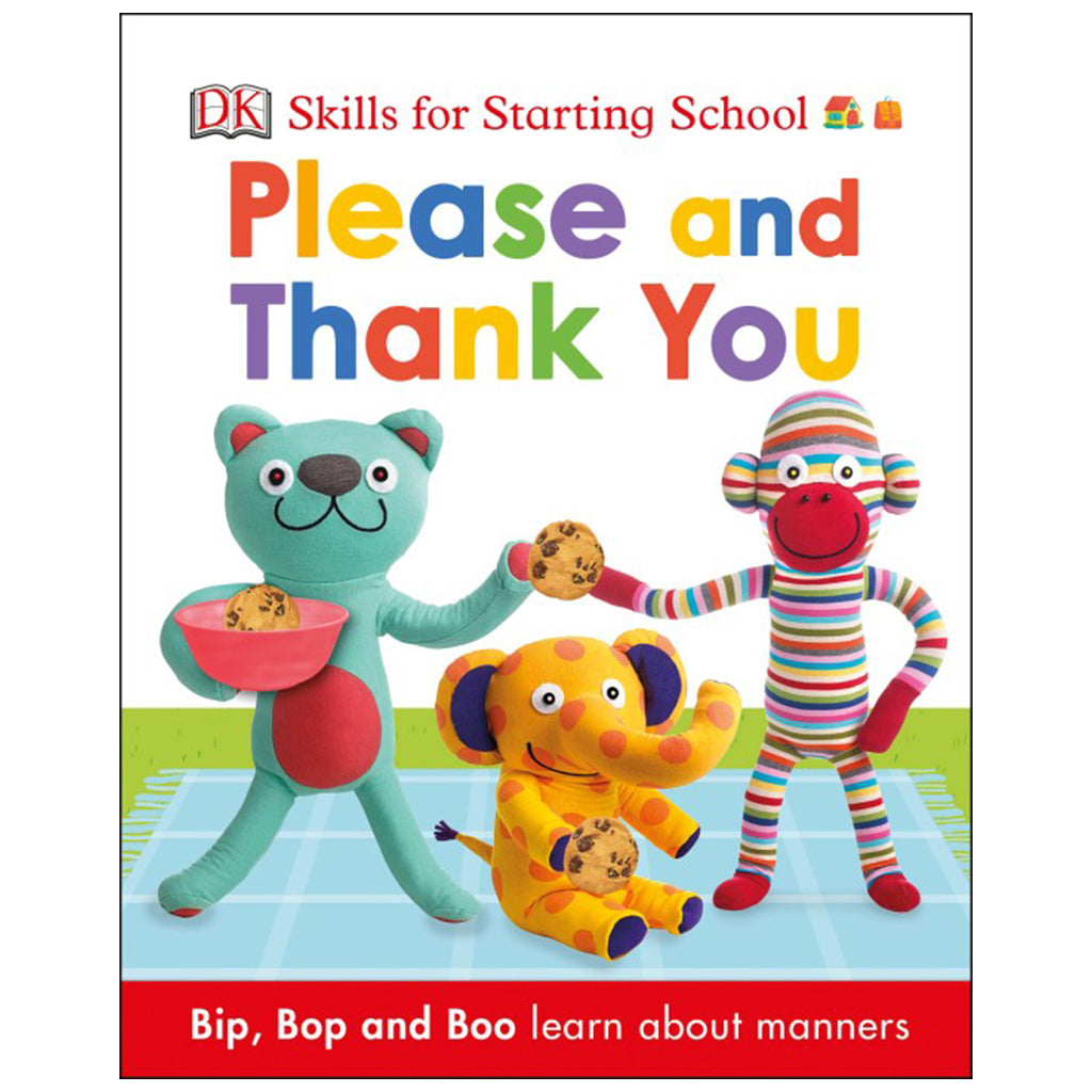 DK Books - Skills for Starting School Please and Thank You
