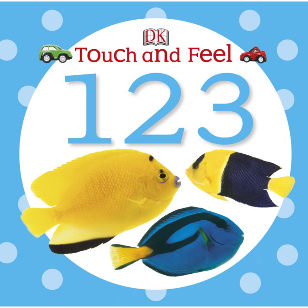 DK Books - Touch and Feel 1 2 3