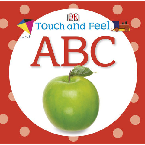 DK Books - Touch and Feel ABC