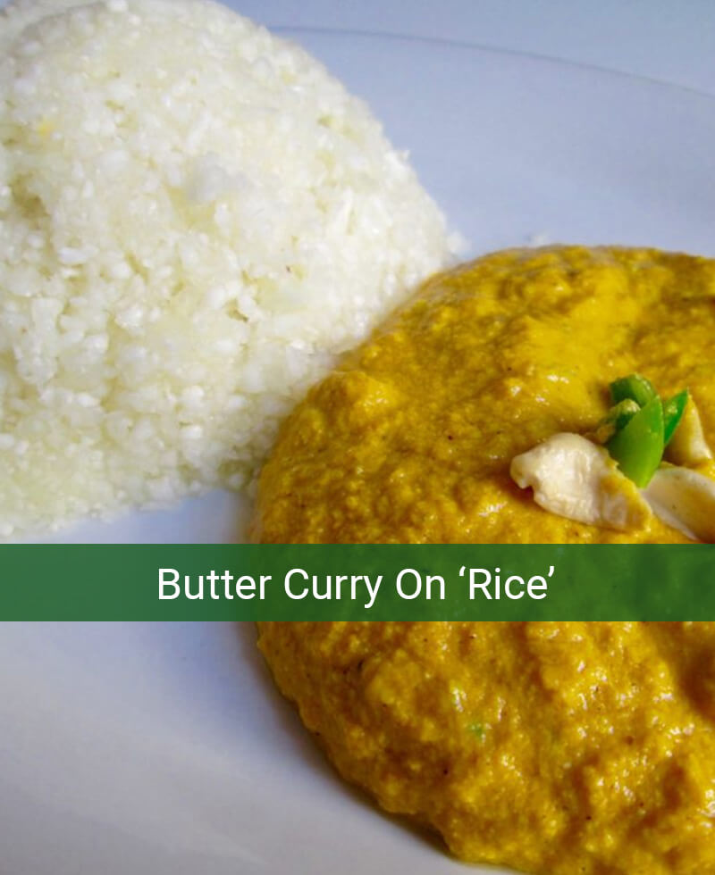 Butter Curry On 'Rice'