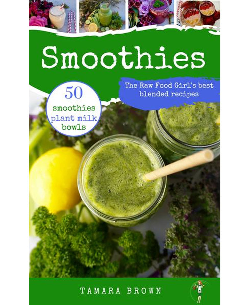 The Raw Food Girl's Smoothies eBook