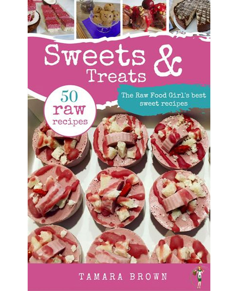 The Raw Food Girl's Sweets and Treats eBook