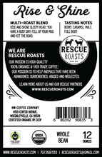 Rise & Shine - Rescue roasts