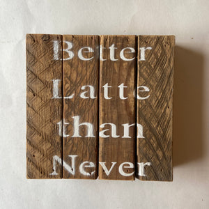 Reclaimed Wood Sign 6x6""