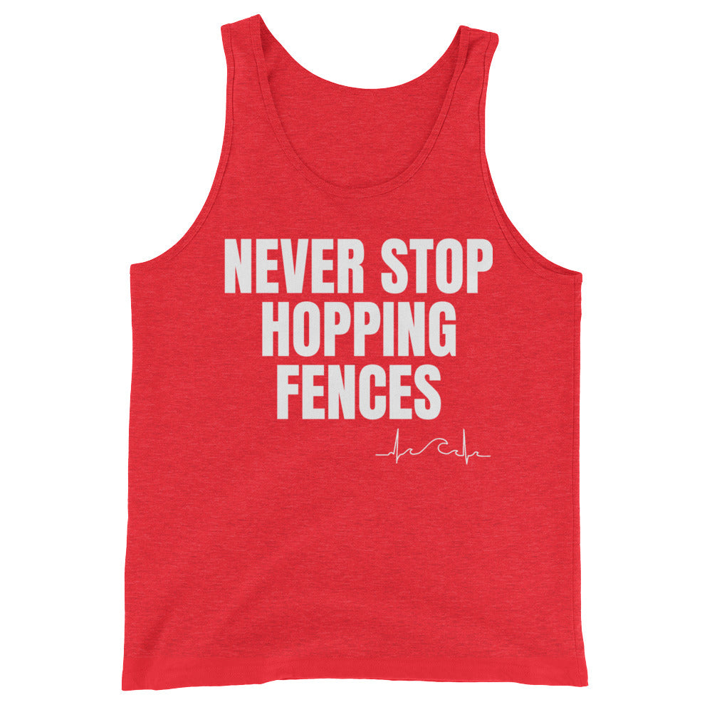 Never Stop Hopping Fences Unisex Tank Top