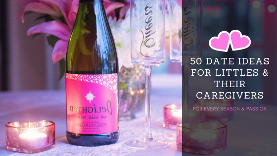 50 Date Ideas for Little's and Their Caregivers