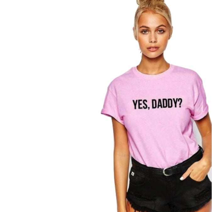 Pink Yes Daddy T-Shirt Short Sleeve Top ABDL DD/LG MD/LG CGL Kink Fetish Clothing Apparel by DDLG Playground
