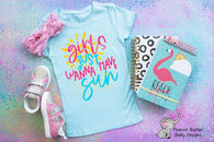 Girls just want to have Sun | Youth Screen Print