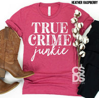 True Crime Junkie | Adult | Screen Print