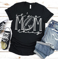It's a Mom Thing - Football | Adult | Screen Print