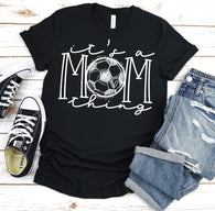 It's a Mom Thing - Soccer | Adult | Screen Print