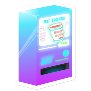 Be Good // Vending Machine Sticker