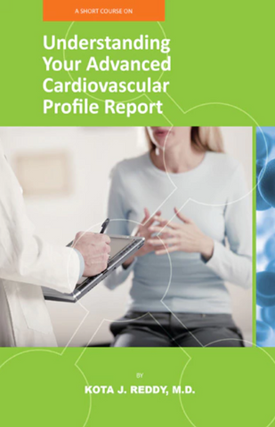 UNDERSTANDING YOUR ADVANCED CARDIOVASCULAR PROFILE REPORT