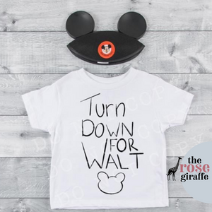 Turn Down For Walt - Infant, Toddler, Youth Graphic Tee
