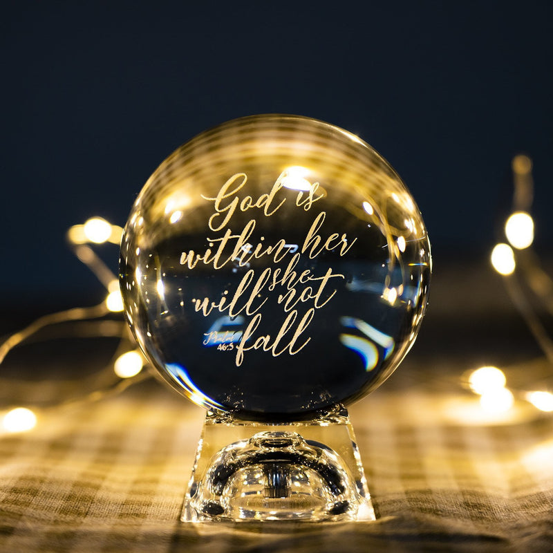 "3D ""God is within her she will not fall"" Crystal Ball - Psalms 46:5"