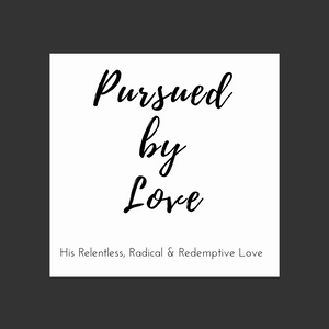 Pursued by Love Devotional on Hosea