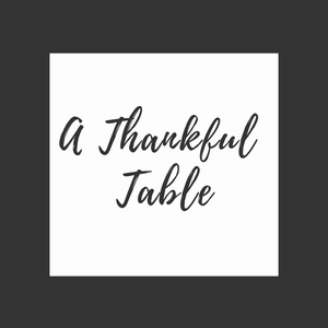 A Thankful Table