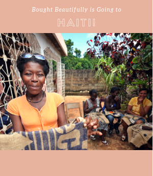 Bought Beautifully Is Going To Haiti!