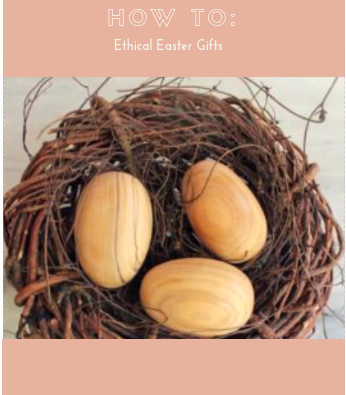 How to: Ethical Easter