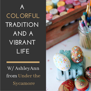 Painting wooden Easter eggs with guest AshleyAnn from Under the Sycamore