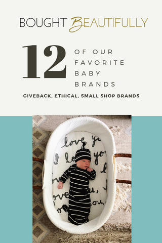 Top 10 Ethical Giveback Small Shop Baby Brands