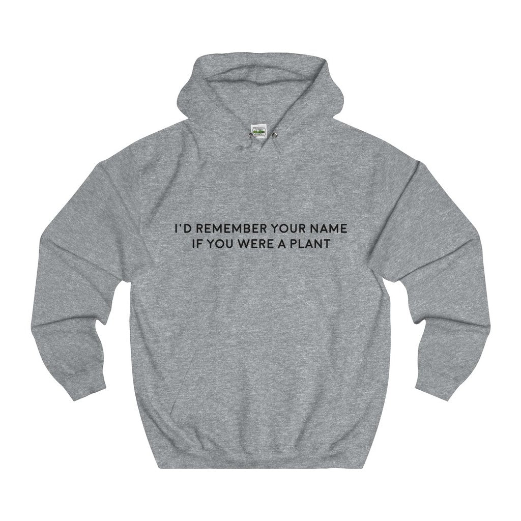 Life as told by our I'd Remember hoodie