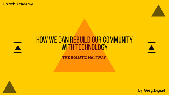 How we can rebuild our community with technology